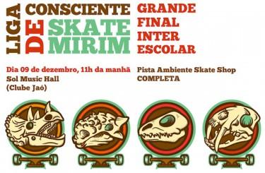 Grande Final Interescolar da Liga Consciente de Skate Mirim