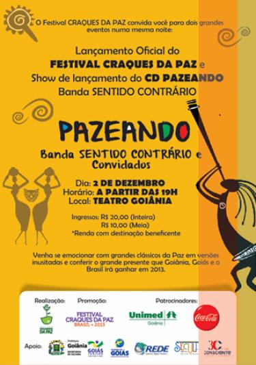 Lançamento do Festival Craques da Paz 2013 e do CD Pazeando, da banda Sentido Contrário
